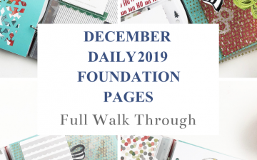 Larkindesign December Daily 2019 Foundation Pages Walk Through