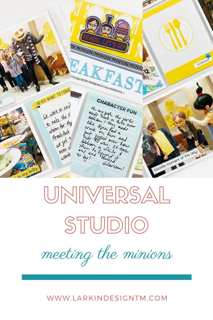 Larkindesign Disney 2020 Album   Documenting Universal   Breakfast With The Minions