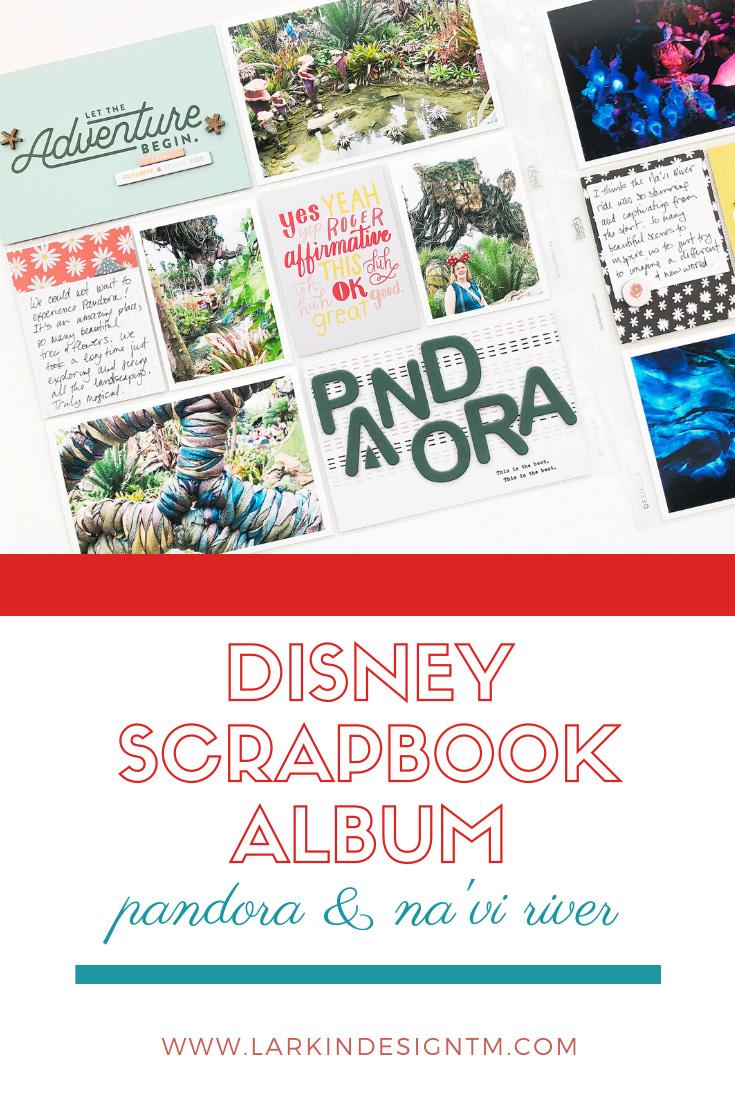 Disney 2020 Scrapbook Album | Documenting Pandora & Na'vi River Journey