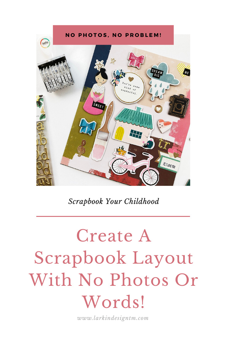 How To Create A Layout With No Photos Or Words!