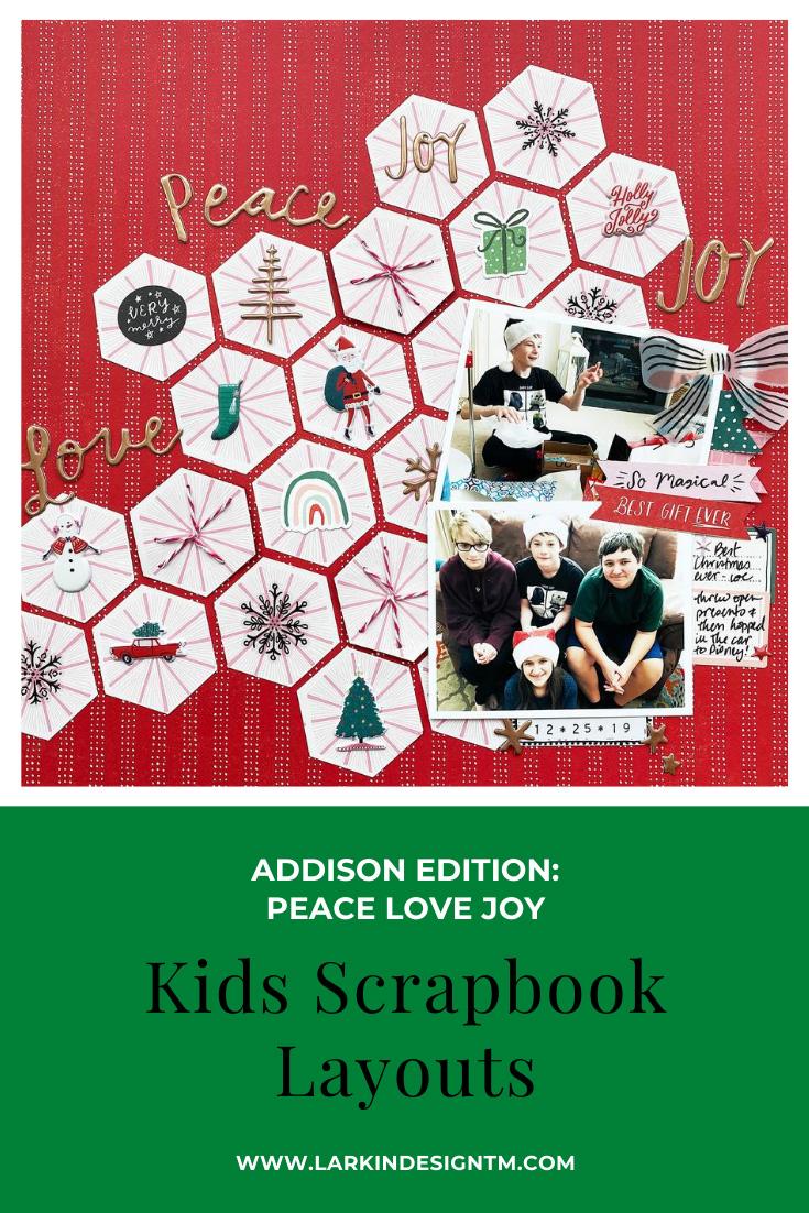 Kids Scrapbook Album Projects   Addison Edition Peace Love Joy