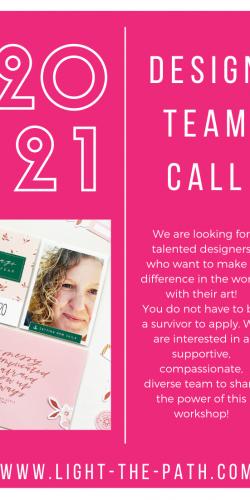 Light The Path Announcement! 2021 Design Team Call!